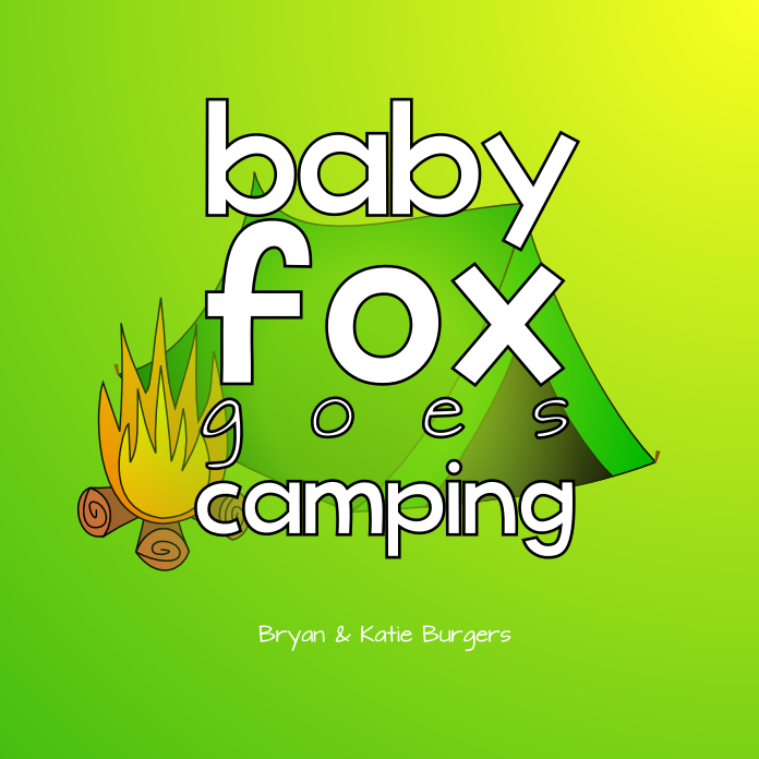 Cover: Baby Fox Goes Camping